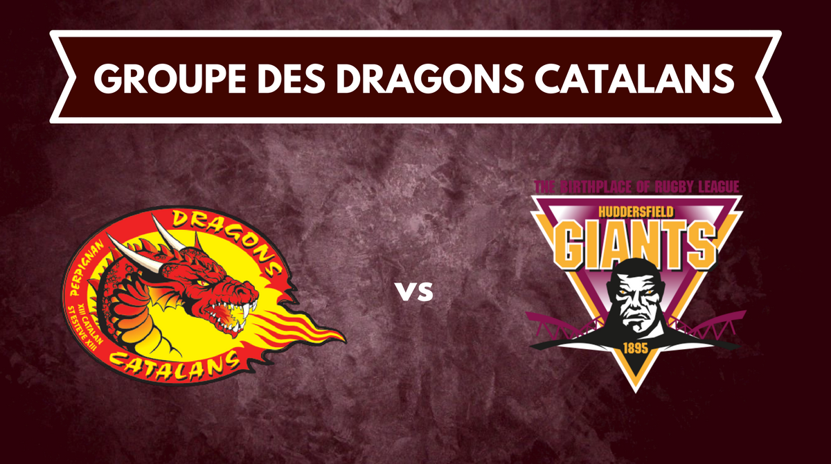 Groupe Dragons Catalans Huddersfield Giants