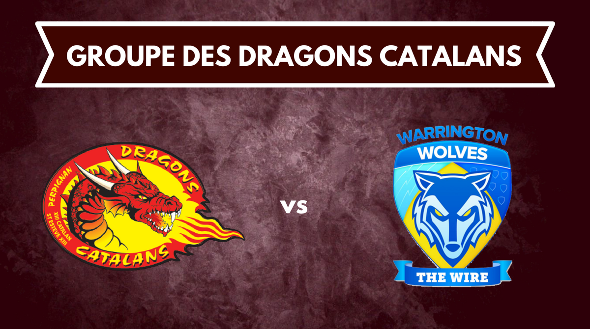 Groupe Dragons Catalans vs Warrington