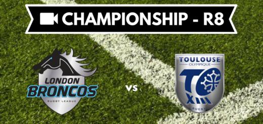 Résumé vidéo London Broncos Toulouse Olympique