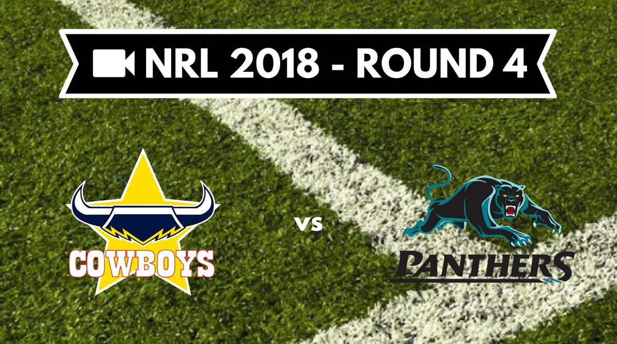 Résumé vidéo North Queensland Cowboys vs Penrith Panthers