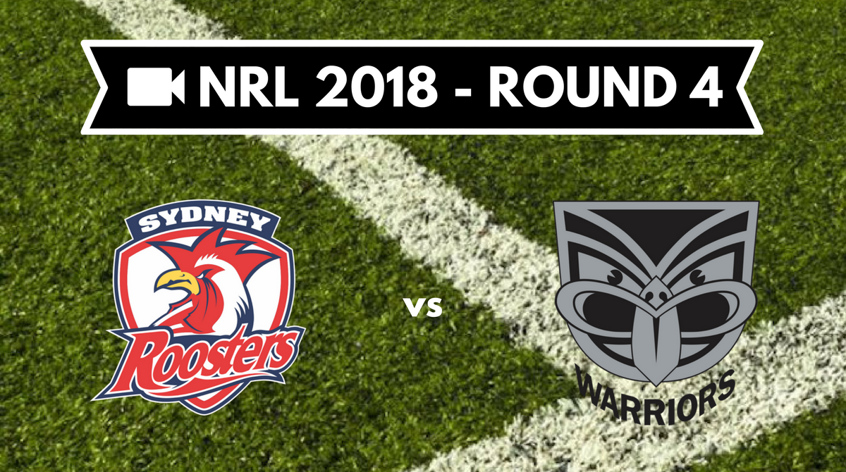 Résumé vidéo Sydney Roosters vs New Zealand Warriors