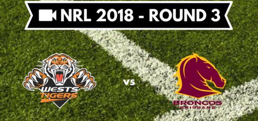 Résumé vidéo Wests Tigers vs Brisban Broncos