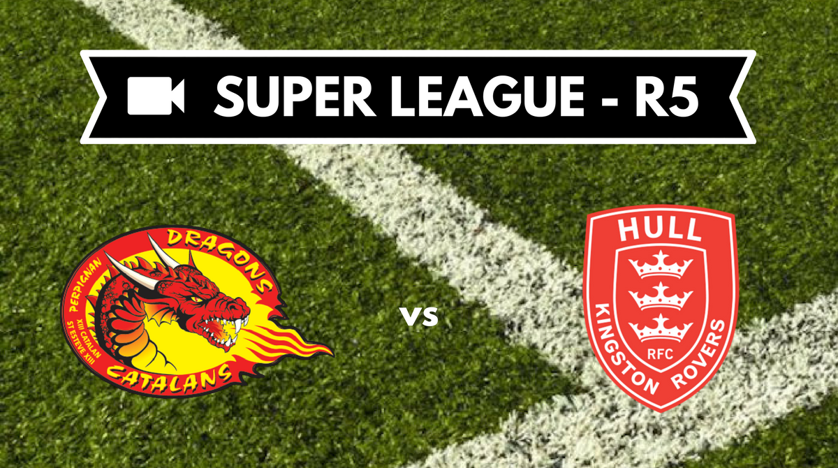 resume video Dragons Catalans Hull KR