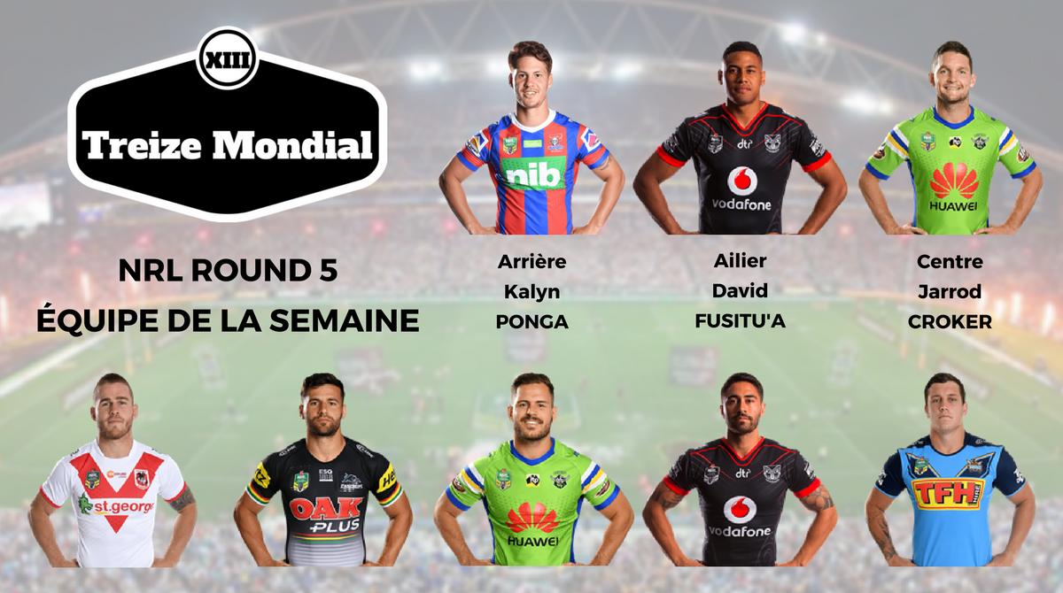 NRL Round 5 - Equipe Type