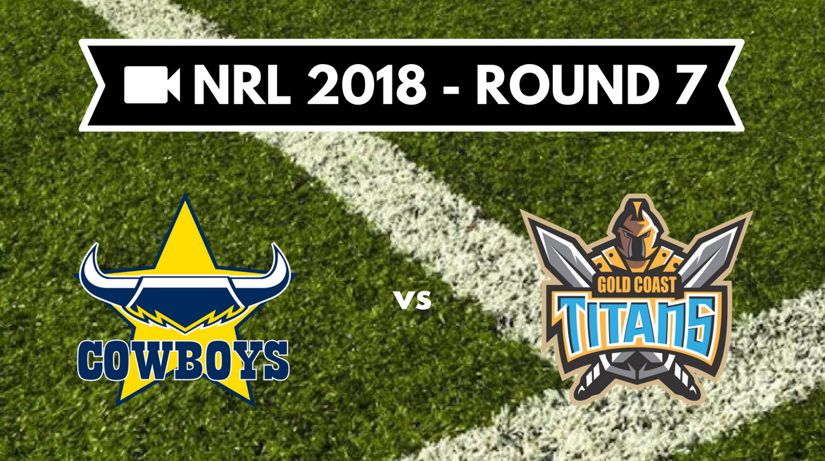 Résumé vidéo North Queensland Cowboys vs Gold Coast Titans