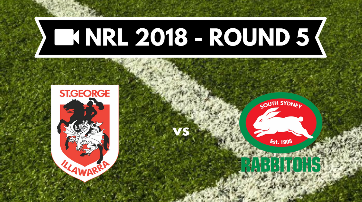 Résumé vidéo St George Illawarra Dragons vs South Sydney Rabbitohs