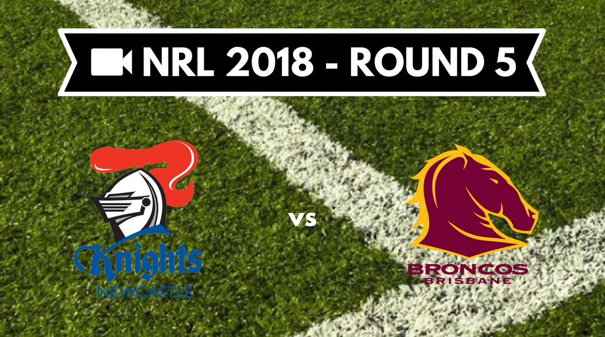 Résumé vidéo Newcastle Knights vs Brisbane Broncos