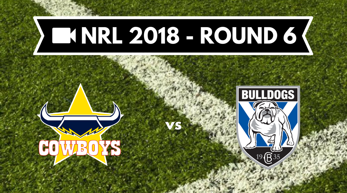 Résumé vidéo North Queensland Cowboys vs Canterbury Bulldogs