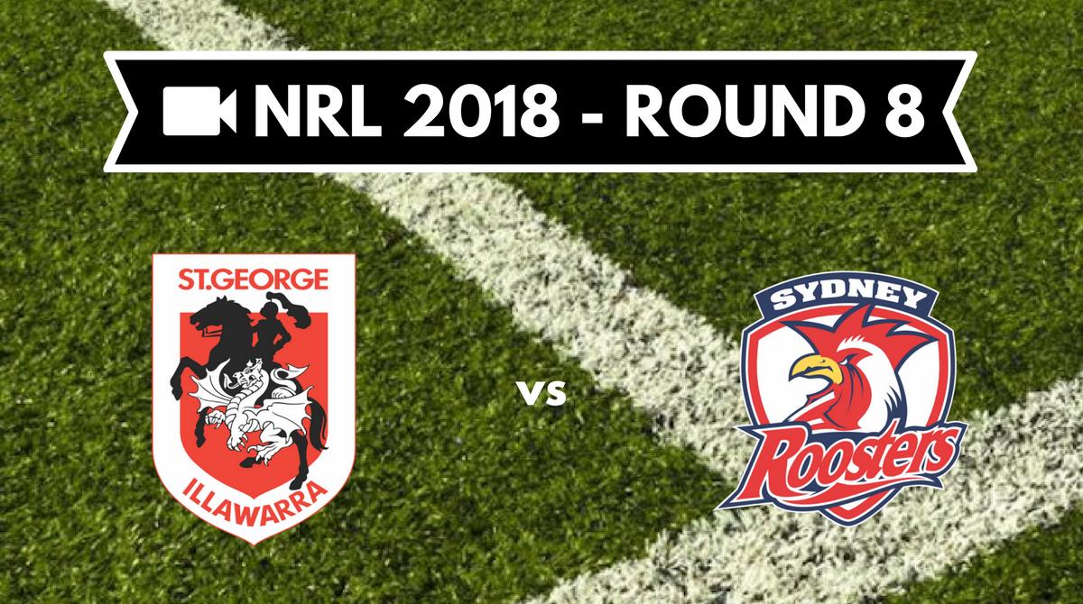 Résumé vidéo St George Illawarra Dragons vs Sydney Roosters