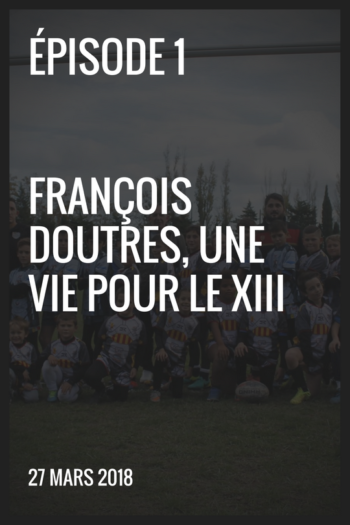 XIII made in France #1 – François Doutres, une vie pour le XIII