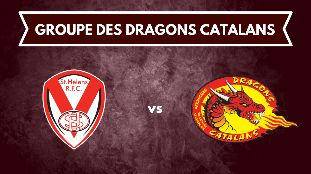 Groupe Dragons Catalans @ St Helens