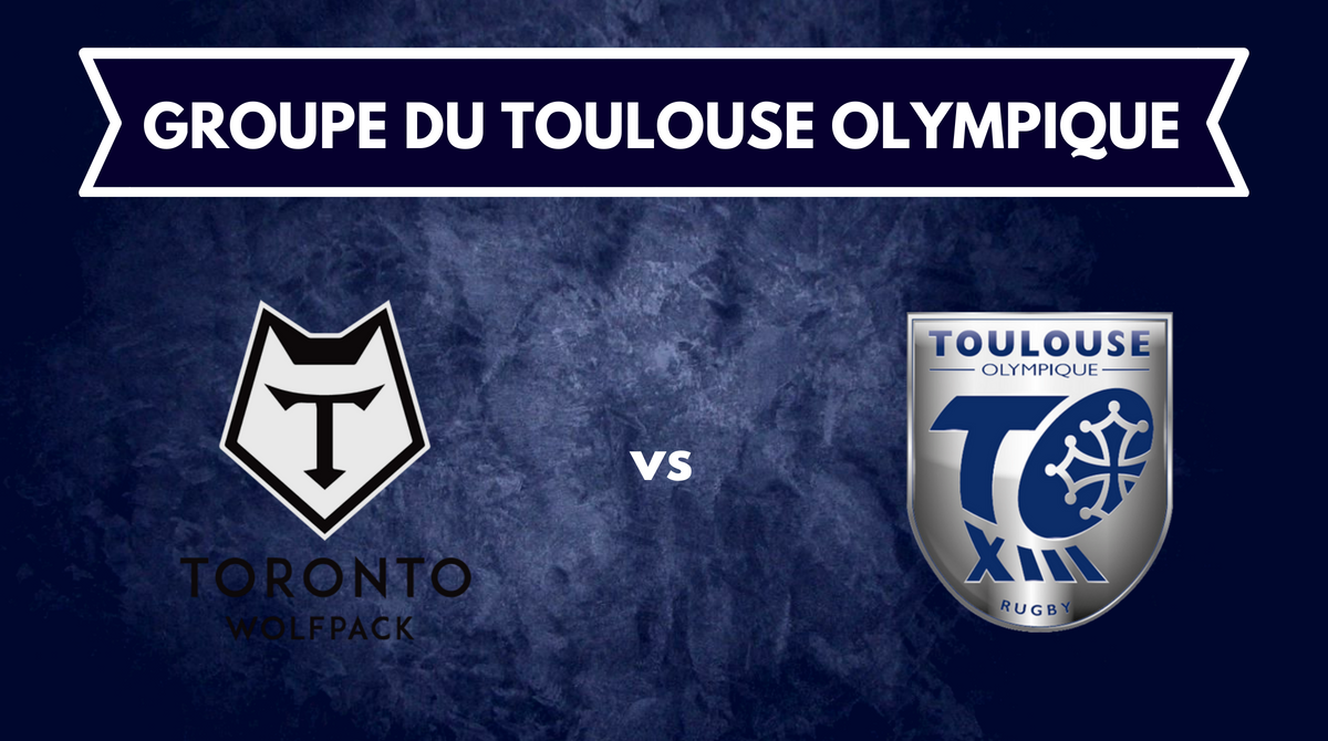 Groupe Toulouse Olympique vs Toronto Wolfpack