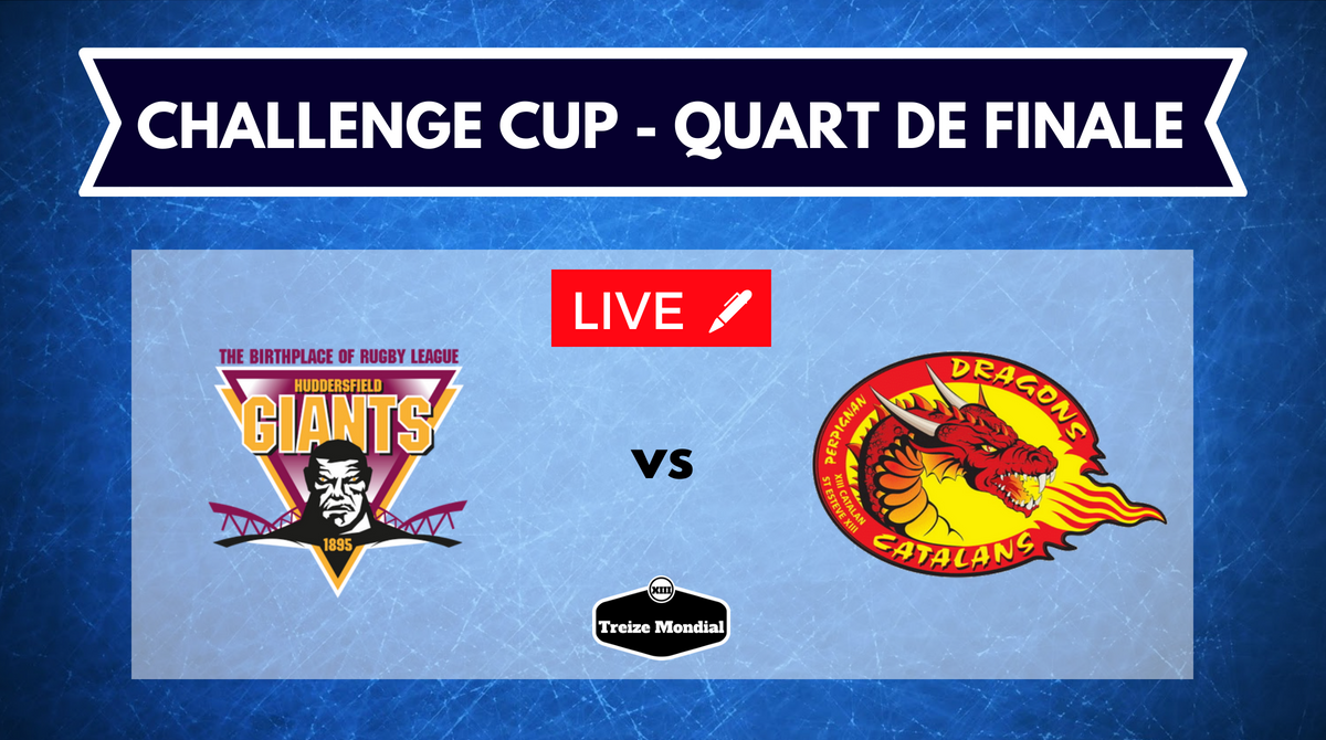 Huddersfield Giants vs Dragons Catalans direct commenté