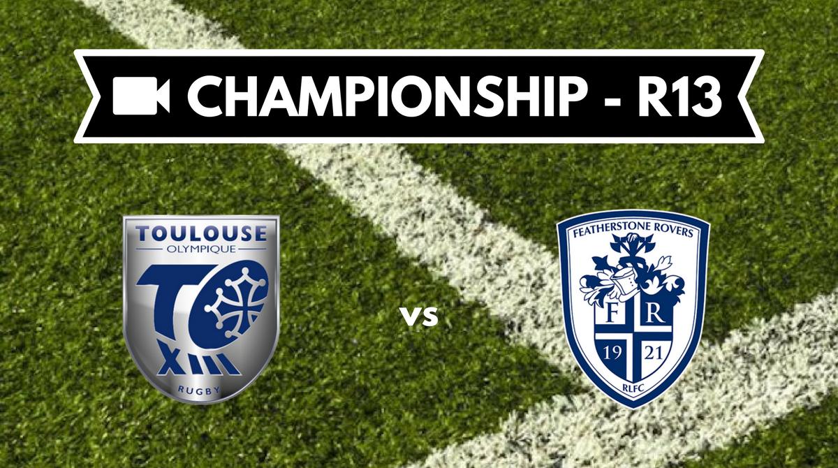 Résumé vidéo Toulouse Olympique vs Featherstone Rovers