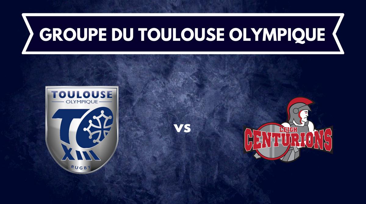 Groupe Toulouse Olympique pour la réception de Leigh Centurions