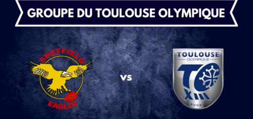 Groupe Toulouse Olympique pour le déplacement à Sheffield