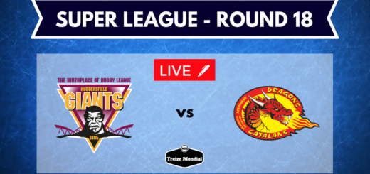 Huddersfield Giants Dragons Catalans 18ème journée Super League