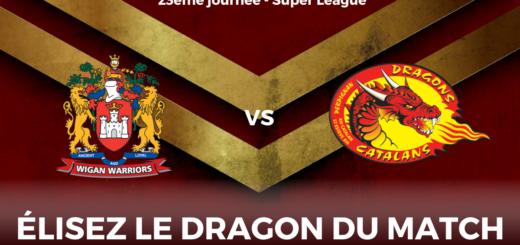 Dragon du match Wigan