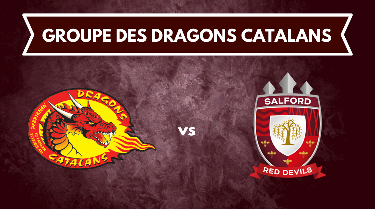 Groupe Dragons Catalans vs Salford Red Devils