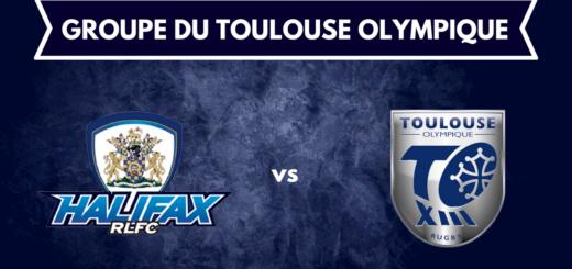 Groupe Toulouse Olympique déplacement à Halifax