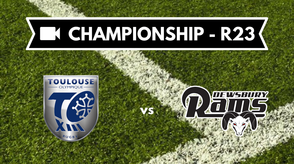 Résumé vidéo Toulouse Olympique vs Dewsbury Rams
