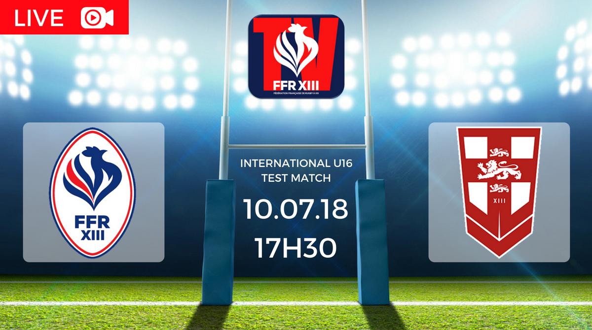 Test Match U16 France vs Angleterre FFR XIII TV
