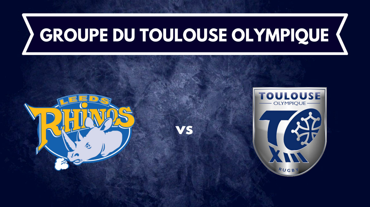 Groupe Toulouse Olympique Middle 8 Leeds Rhinos