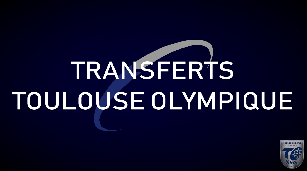 Tableau transferts Toulouse Olympique