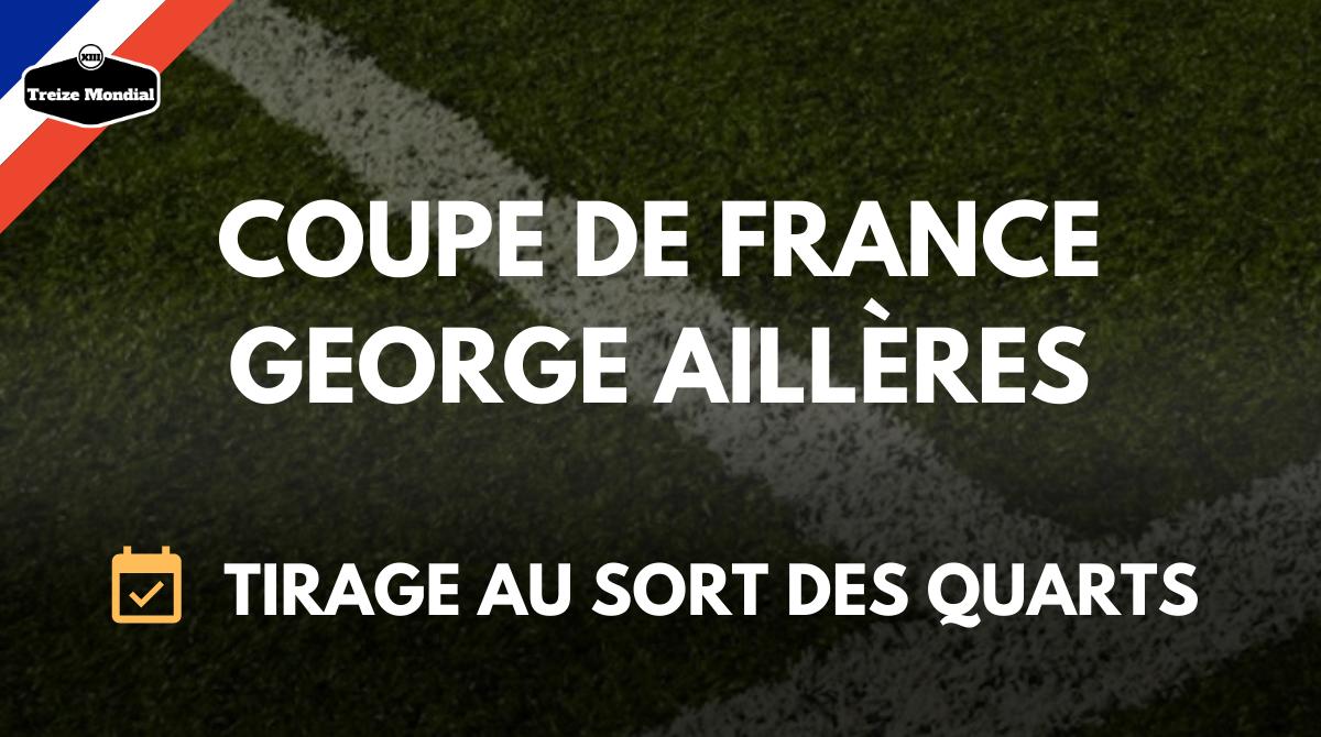 Coupe de france georges aill res le tirage au sort des - Quarts de finale coupe de france ...