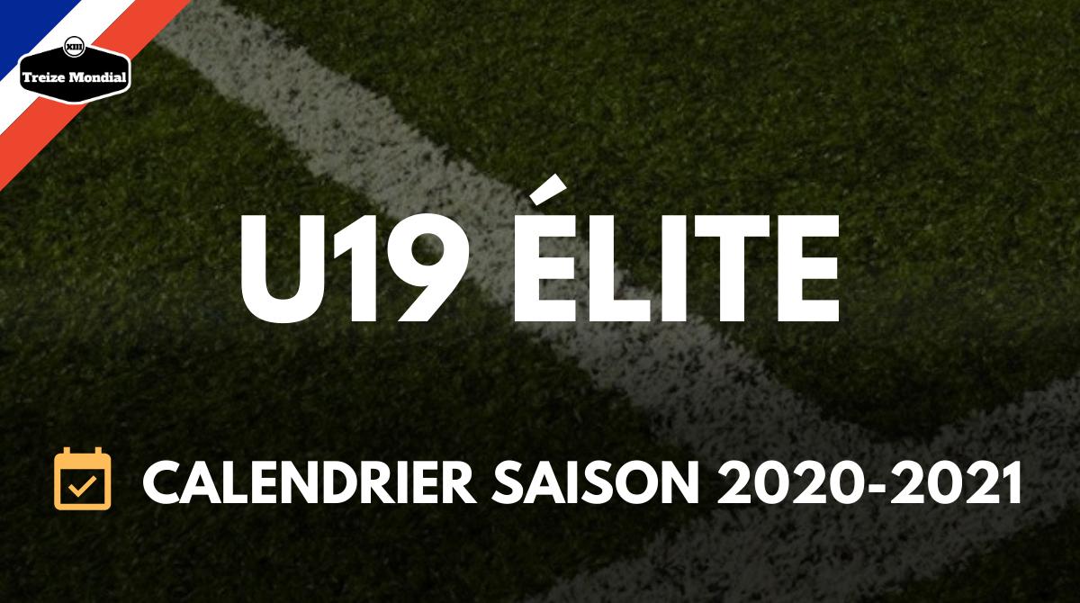 U19   Le calendrier U19 Elite de la saison 2020 2021 a été dévoilé