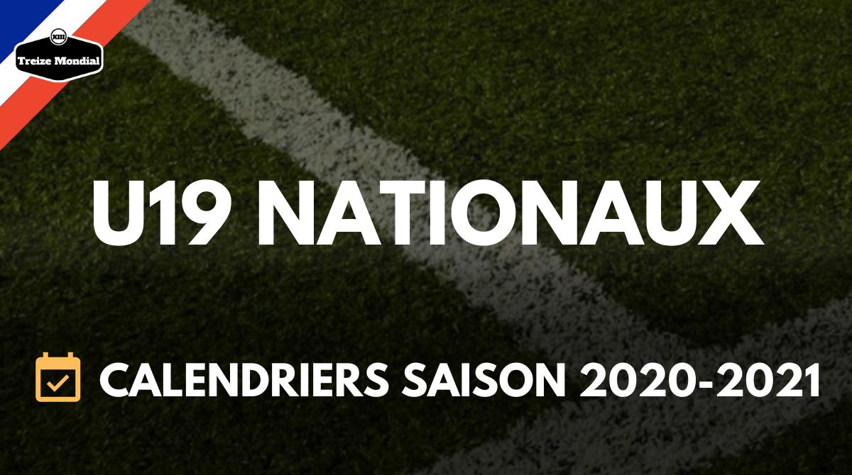 U19   Les calendriers U19 Nationaux de la saison 2020 2021 ont été