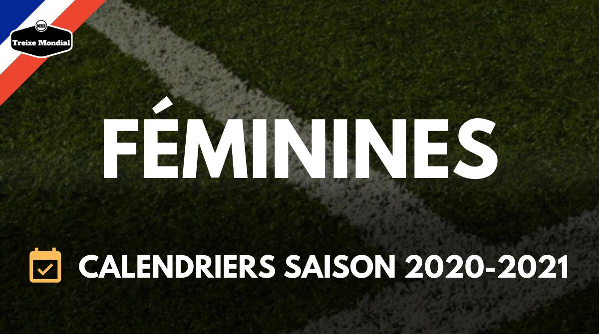 Calendrier De La Coupe Du Monde Féminine 2021 Féminin   Les calendriers des Féminines de la saison 2020 2021 ont